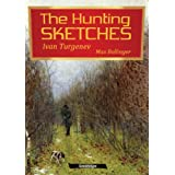 The Hunting Sketches Bk. 2: The District Doctor and Other Storiesby Ivan Turgenev