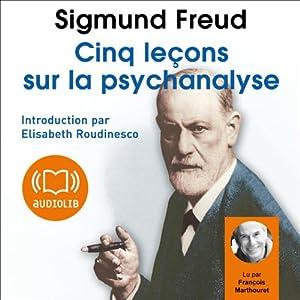 Cinq leçons sur la psychanalyse Audiobook