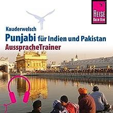Punjabi für Indien und Pakistan (Reise Know-How Kauderwelsch AusspracheTrainer) Hörbuch von Daniel Krasa Gesprochen von: Mahmood Arshad, Kerstin Belz