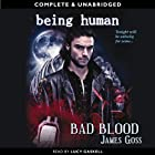 Being Human: Bad Blood (       UNABRIDGED) by James Goss Narrated by Lucy Gaskell