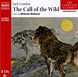 The Call of the Wild (The Complete Classics)