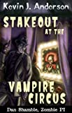 Stakeout at the Vampire Circus (Dan Shamble, Zombie PI Book 1)