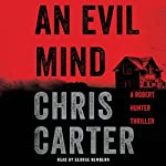 An Evil Mind: A Novel | Chris Carter