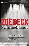Beck, Zo�: Schwarzblende