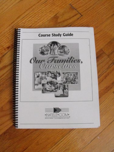 Our Families, Ourselves - Course Study Guide