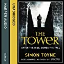 The Tower (       UNABRIDGED) by Simon Toyne Narrated by Jonathan Keeble