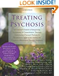Treating Psychosis: A Clinician's Gui...