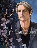 Mads Mikkelsen: The Art of Dori Hartley