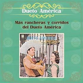 Más Rancheras y Corridos del Dueto América
