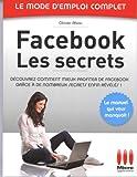 echange, troc Olivier Abou - Facebook : Les secrets