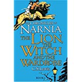 The Lion, the Witch and the Wardrobe (The Chronicles of Narnia)by C. S. Lewis