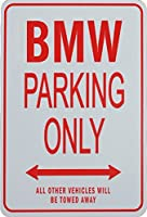 Bmw Parking Only Sign from funparkingsigns