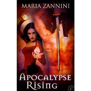 Apocalypse Rising | [Maria Zannini]