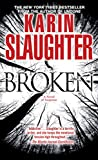 Broken: A Novel (Will Trent series Book 4)