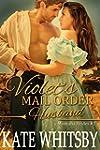 Violet's Mail Order Husband - A Clean...