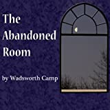 img - for The Abandoned Room book / textbook / text book