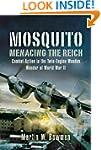 Mosquito: Menacing the Reich: Combat...