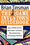 The Game Inventor's Guidebook: How to...