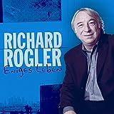 Richard Rogler �Ewiges Leben� bestellen bei Amazon.de
