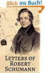 Letters of Robert Schumann