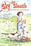 img - for Sly the Sleuth and the Sports Mysteries book / textbook / text book
