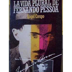 Amazon.com: La vida plural de Fernando Pessoa (Spanish Edition ...