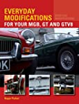 Everyday Modifications for Your MGB,...