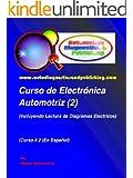 Curso de Electrónica Automotriz 2 (Serie de Electrónica Automotriz) (Spanish Edition)