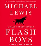 Flash Boys (Wall Street Revolt)