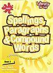 Literacy for Life: Spellings, paragra...