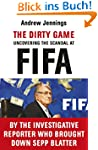 The Dirty Game: Uncovering the Scanda...