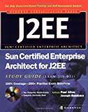 Sun Certified Enterprise Architect for J2EE Study Guide (Exam 310-051) (0072226870) by Paul Allen