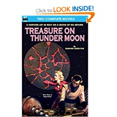 Treasure on Thunder Moon & Trail of the Astrogar by Edmond Hamilton and Henry Hasse