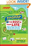 AARP Roadmap for the Rest of Your Lif...