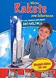 Meine Rakete zum Selberbauen. Modellbausatz
