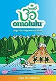 Omolulu - Yoga for Children DVD | Kids Yoga DVD
