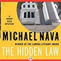 The Hidden Law: The Henry Rios Series, Book 4 Audiobook by Michael Nava Narrated by Gregory St. John