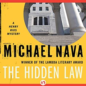 The Hidden Law: The Henry Rios Series, Book 4 | [Michael Nava]