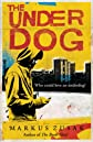 Underdog 1 (Underdogs Trilogy)