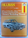 Hillman Hunter Owners Workshop Manual