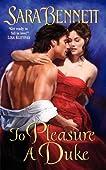 To Pleasure a Duke (The Husband Hunters Club, #3)