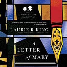 A Letter of Mary: A Novel of Suspense Featuring Mary Russell and Sherlock Holmes: The Mary Russell Series, Book 3   Livre audio Auteur(s) : Laurie R. King Narrateur(s) : Jenny Sterlin