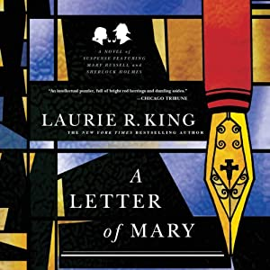 A Letter of Mary: A Novel of Suspense Featuring Mary Russell and Sherlock Holmes Hörbuch