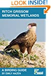 Ritch Grissom Memorial Wetlands - A B...