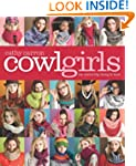 Cowl Girls: The Neck's Big Thing to Knit