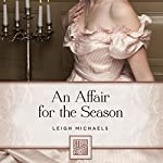 An Affair for the Season | Leigh Michaels