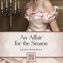 An Affair for the Season (       UNABRIDGED) by Leigh Michaels Narrated by Heather Wilds
