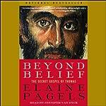Beyond Belief: The Secret Gospel of Thomas | Elaine Pagels