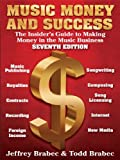 Music Money an Success (7th Edition) (Music, Money, and Success)