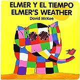 Elmer's Weather/Elmer Y El Tiempo